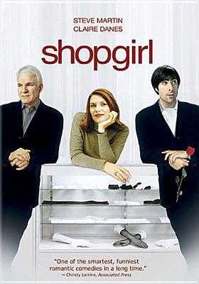 Shopgirl, starring Steve Martin
