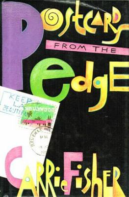 Postcards from the Edge, by Carrie Fisher