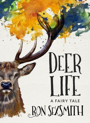 Deer Life, by Ron Sexsmith
