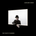 Leonard Cohen You Want It Darker