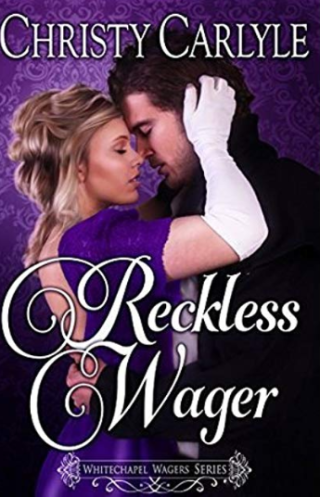 Reckless Wager by Christy Carlyle